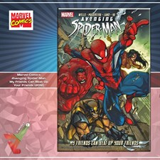 Marvel Comics: Avenging Spider-Man – My Friends Can Beat Up Your Friends (2012)