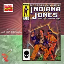Marvel Comics: The Further Adventures of Indiana Jones - What Lurks within the Tomb! (1983)